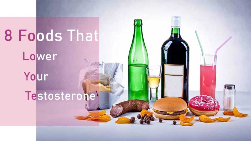 8 Foods that lower your testosterone