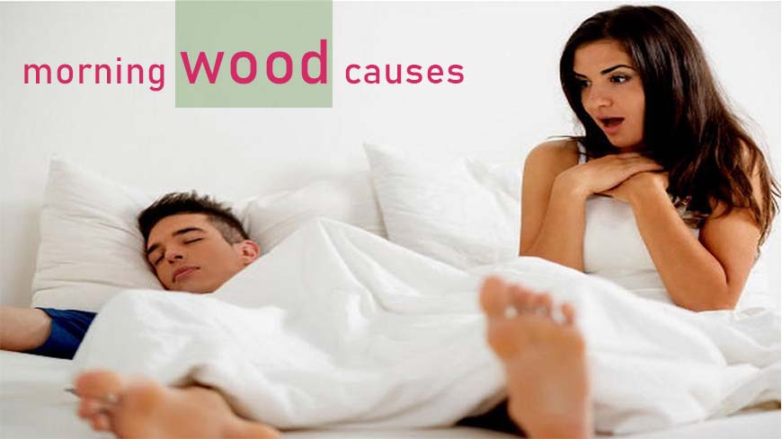 Morning Wood Causes