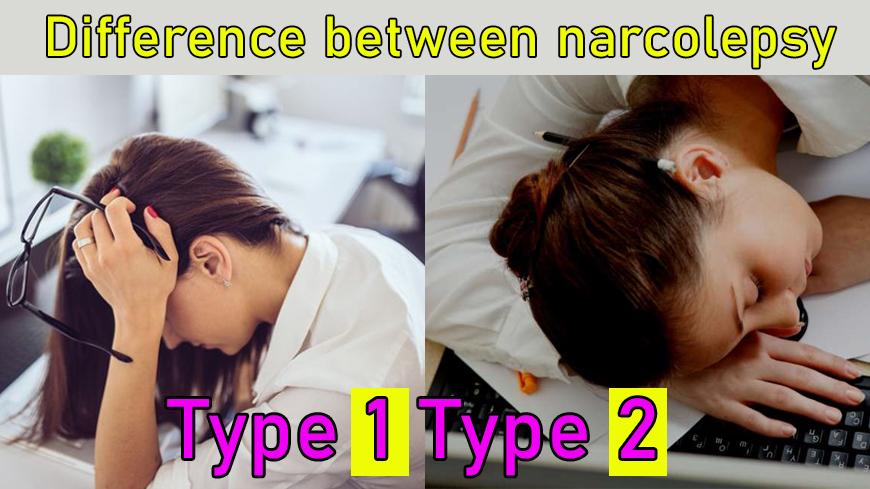 Narcolepsy Type 1 vs. Type 2