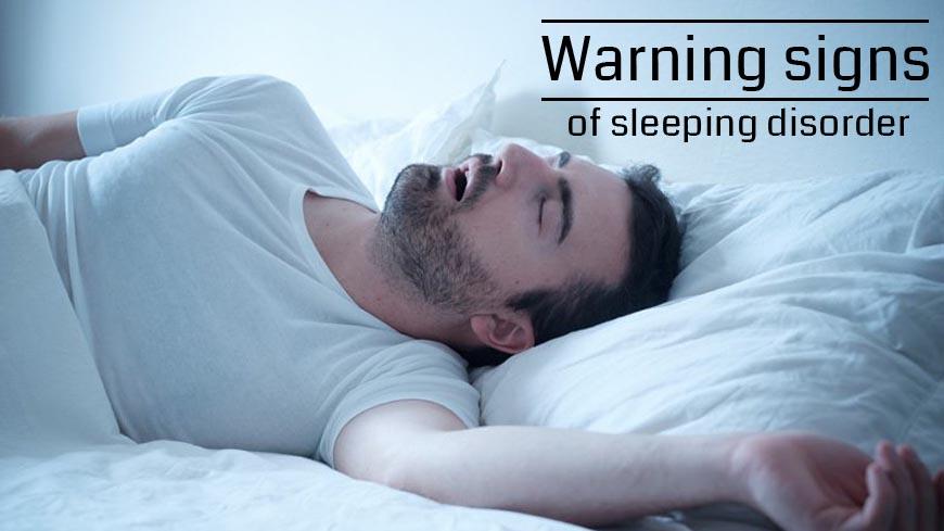 Sleeping disorder warning signs