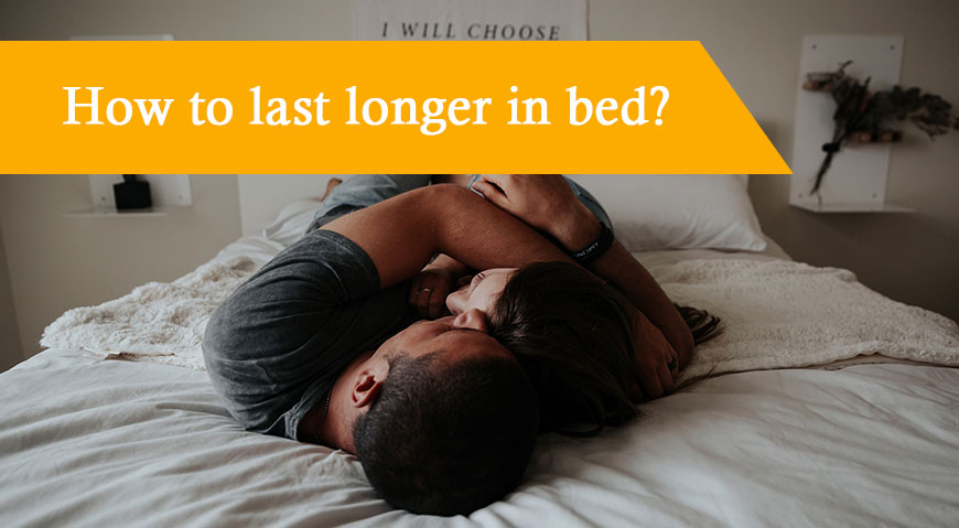 last longer in bed