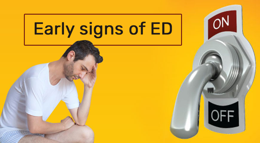 Early signs of ED